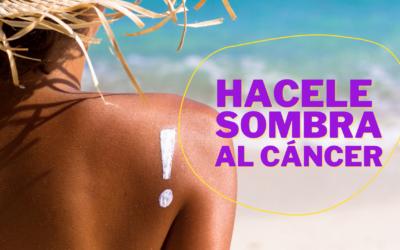 CUIDÁ TU PIEL, ES LA ÚNICA QUE TENÉS: semana de concientización contra el cáncer de piel
